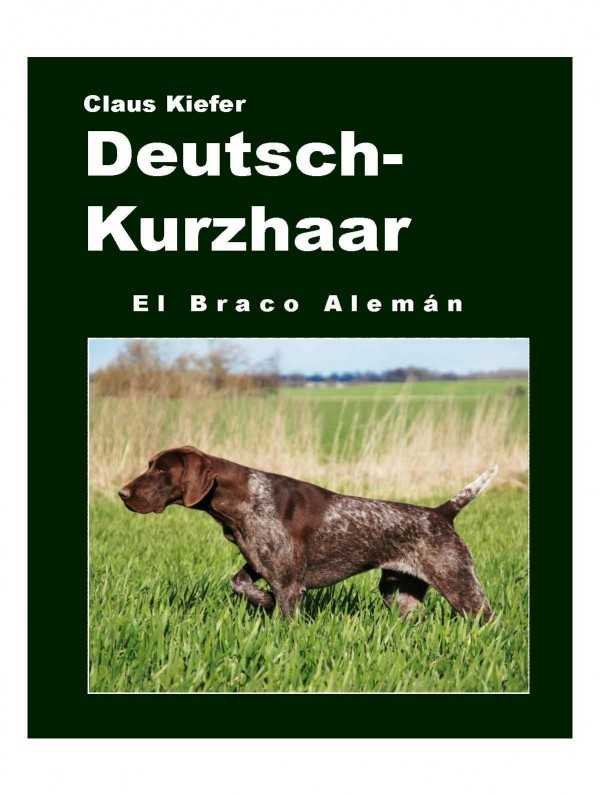 libro caza braco alemán de Claus Kiefer