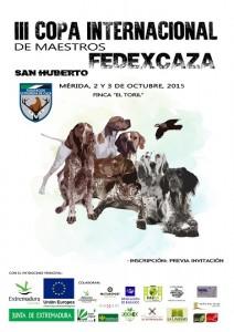 III Copa de Maestros San Huberto FEDEXCAZA