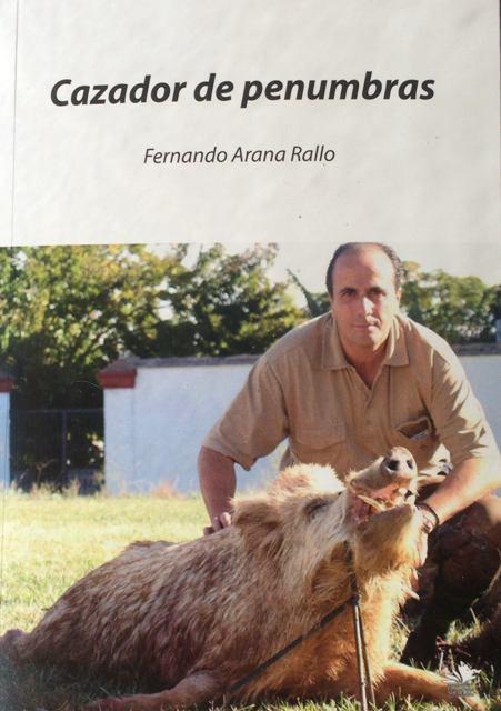 Cazador de penumbras Fernando Arana