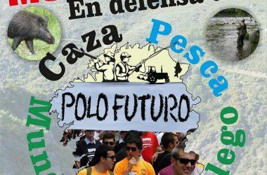 Cartel de la movilización en defensa de la caza, la pesca y el mundo rural gallego.
